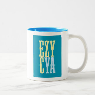 """""""EZY CYA """" TAZA DE CAFÉ DE DOS COLORES"""