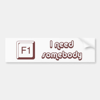 F1 - Help i need somebody Bumper Stickers