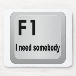 F1 I need somebody Mouse Pad