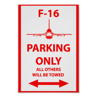F-16 Parking Only Sign