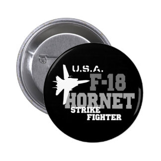 F-18 Hornet - Strike Fighter Pinback Button