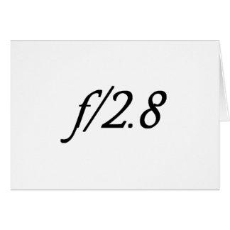 f/2.8 tarjeta de felicitación