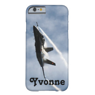 F/A-18 Fighter Jet Plane Air Show for Yvonne Barely There iPhone 6 Case