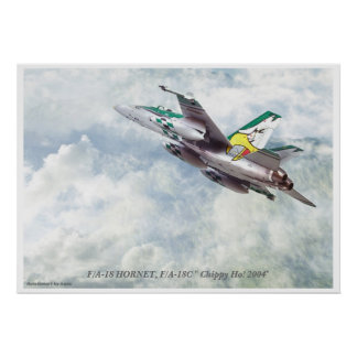 """F/A-18C """"Chippy Ho! 2004 """" Poster"""