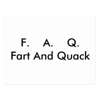 F.    A.    Q.Fart And Quack Postcard