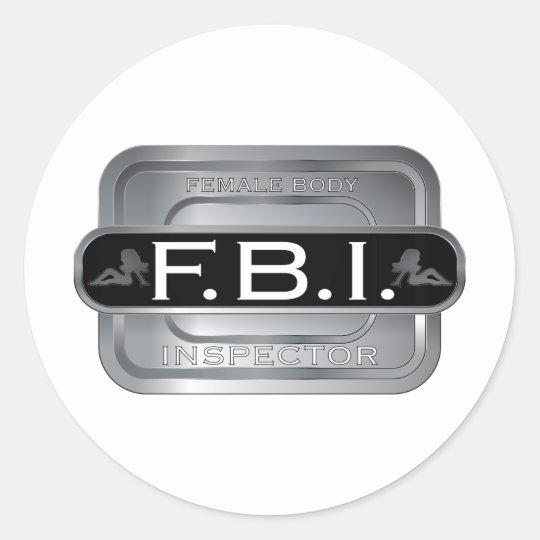 F B I Female Inspector Classic Round Sticker
