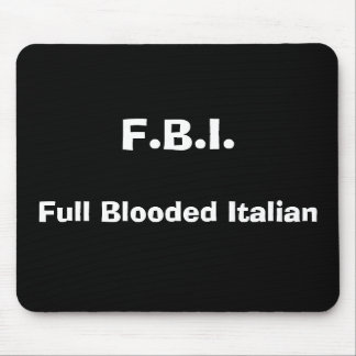 F.B.I., italiano completo de Blooded Mouse Pads