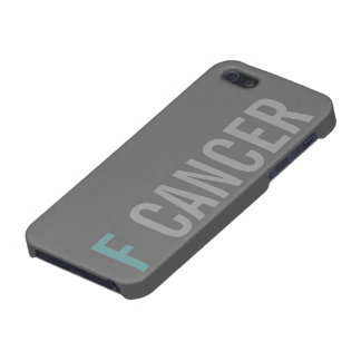 F CANCER iPhone 5 COVER