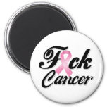 F*CK Breast Cancer Shirts 2 Inch Round Magnet