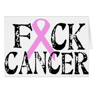 F*CK Cancer Card