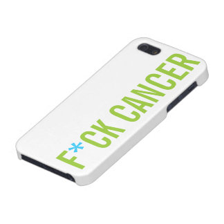 F*CK CANCER COVERS FOR iPhone 5