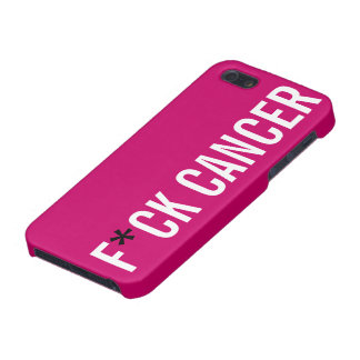 F*CK CANCER iPhone 5 CASES