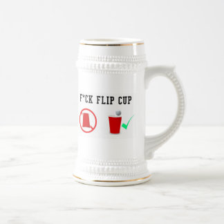 F*CK FLIP CUP Stein Mug