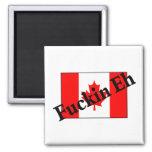 F*ckin Eh (bandera canadiense) Iman Para Frigorífico