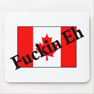 F*ckin Eh (bandera canadiense) Alfombrillas De Ratón