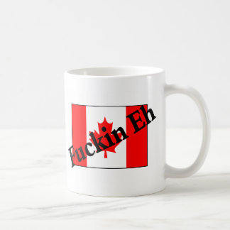 F*ckin Eh (Canadian Flag) Mugs
