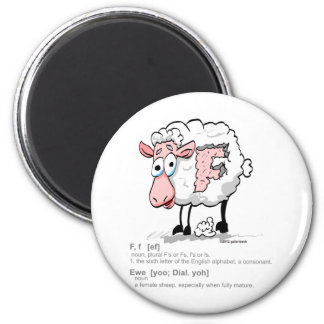 F Ewe with definition Magnet