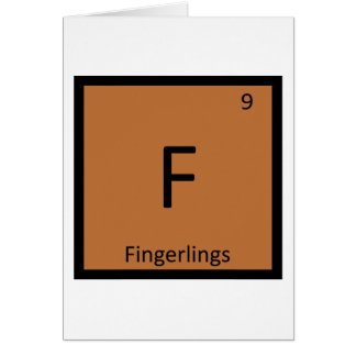 F - Fingerlings Chemistry Periodic Table Symbol Greeting Card