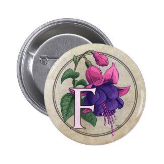 F for Fuchsia Flower Monogram Pinback Button