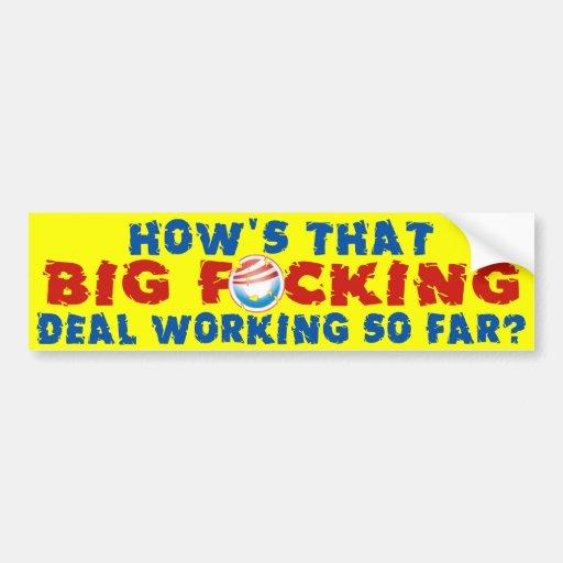 ¡F*# grande! trato del ing - Obama anti Pegatina Para Auto