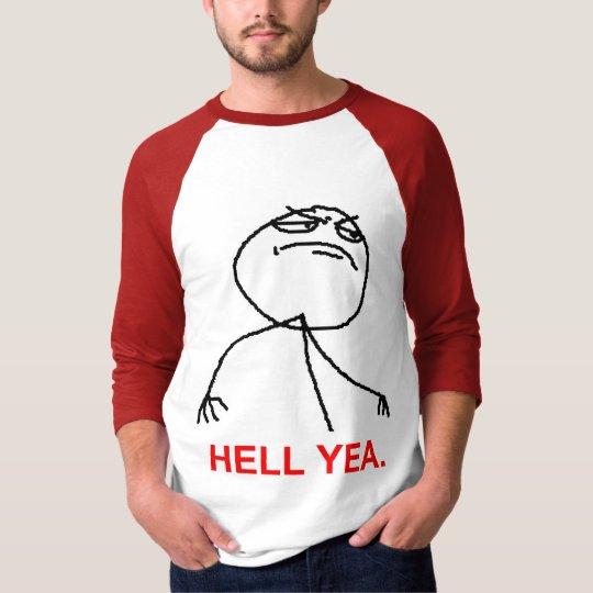 F HELL YEA T-Shirt