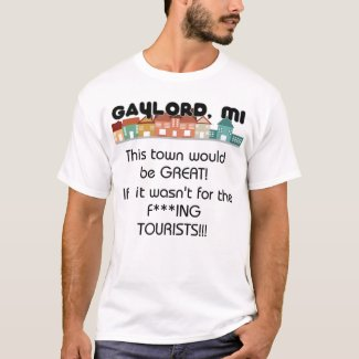 F***ing Tourists T-Shirt