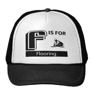 F Is For Flooring Trucker Hat