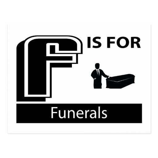 F Is For Funerals Postcard
