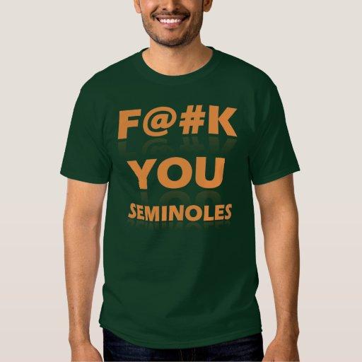 F@#K U Seminoles Tee Shirt