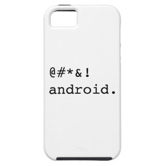 F ** ¡K usted androide! iPhone 5 Case-Mate Cárcasa