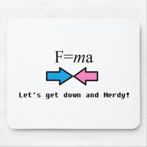 F=ma, Nerd, Newton, science, geek Mouse Pad