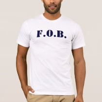 """F.O.B."" (father of the bride) t-shirt"