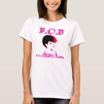 F.O.B:  fly oriental babes3 T-Shirt
