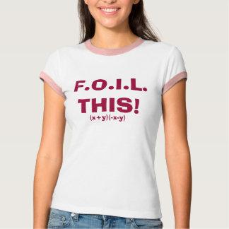 F.O.I.L. ¡ESTO! , (x+y) (- x-y) Playera