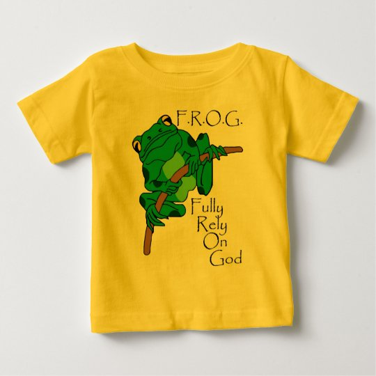F.R.O.G. Fully Rely On God #1 Baby T-Shirt