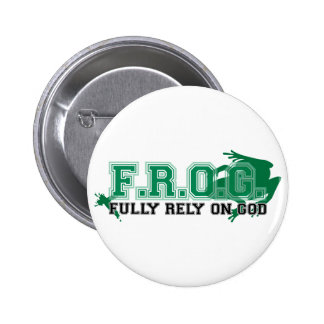 F.R.O.G. - Fully rely on God (green) Button