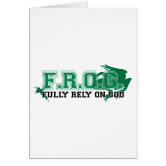 F.R.O.G. - Fully rely on God (green) Card