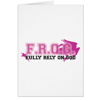 F.R.O.G. - Fully rely on God (pink) Card