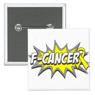 F-Sarcoma Cancer 2 Inch Square Button