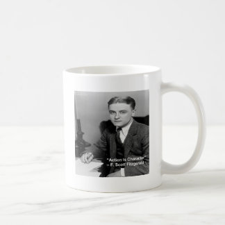 "F Scott Fitzgerald ""Action Is Character"" Gifts Coffee Mug"