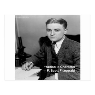 "F Scott Fitzgerald ""Action Is Character"" Gifts Postcard"
