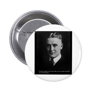 F Scott Fitzgerald Tender Curiosity Gifts & Tees Pinback Button