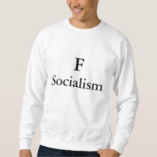F Socialism Pullover Sweatshirt