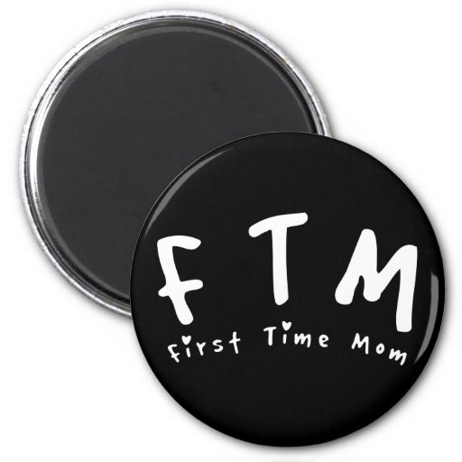 F.T.M. First Time Mom Fridge Magnets