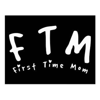 F.T.M. Mamá de la primera vez Postal