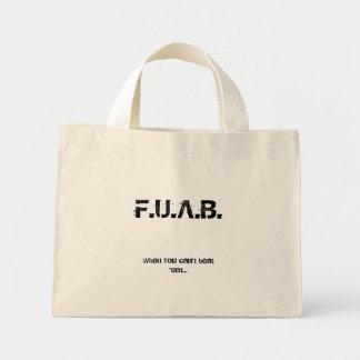 F.U.A.B., When you can't beat 'em... Tote Bag