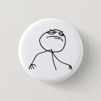 F Yea Rage Face Meme Pinback Button
