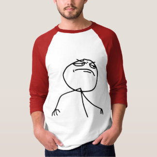 F Yea Rage Face Meme T-Shirt