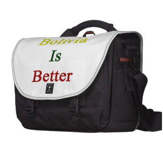 F You Bolivia Is Better Computer Bag