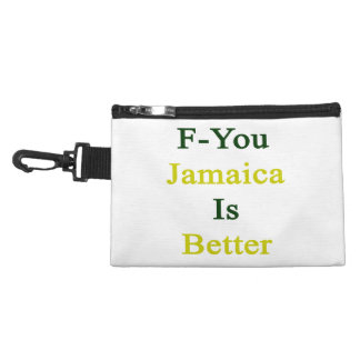F You Jamaica Is Better Accessory Bag